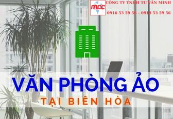 Văn phòng ảo tại Biên Hòa